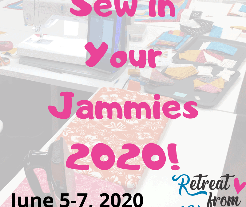 Sew in Your Jammies 2020